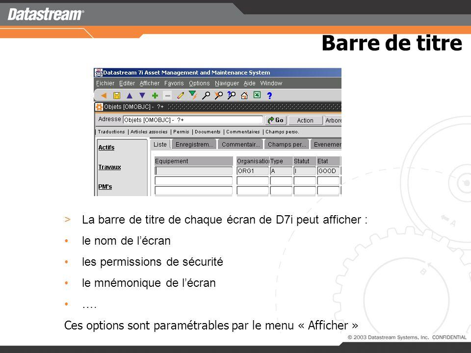 >La barre de titre de chaque écran de D7i peut afficher : le nom de lécran les permissions de sécurité le mnémonique de lécran ….