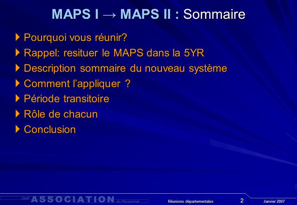 notre position: MAPS I: MAPS I: le segment le plus grand (50% du personnel) - a une performance entièrement satisfaisante - reçoit un avancement = +2% le centre de gravité de distribution est sur 2% MAPS II: MAPS II: ne doit pas pénaliser cette population méritante le centre de gravité doit rester sur 2% le scénario 3 est inacceptable .