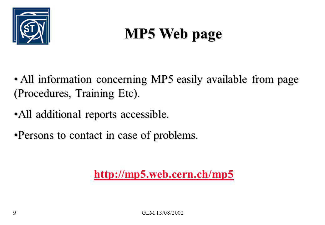 GLM 13/08/20029 MP5 Web page All information concerning MP5 easily available from page (Procedures, Training Etc). All information concerning MP5 easi