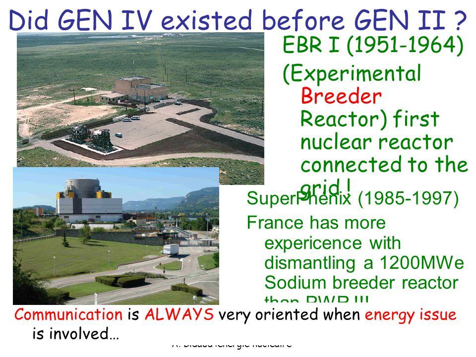 A.Bidaud :énergie nucléaire Did GEN IV existed before GEN II .