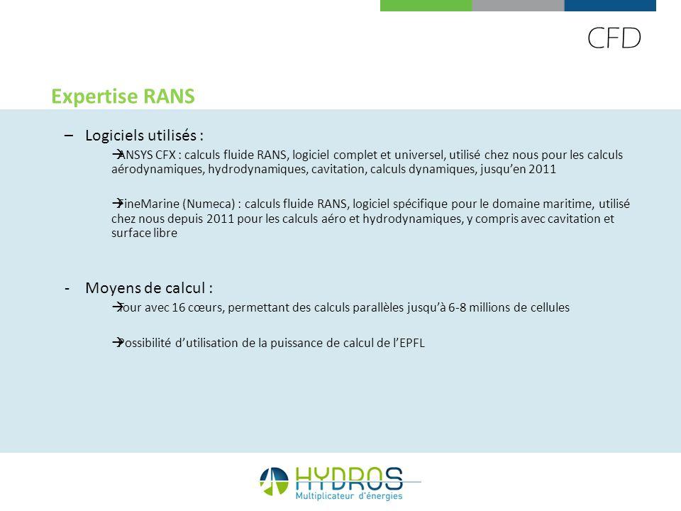 CFD Expertise RANS –Logiciels utilisés : ANSYS CFX : calculs fluide RANS, logiciel complet et universel, utilisé chez nous pour les calculs aérodynami