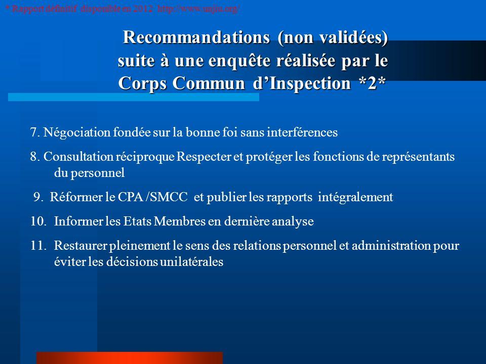 Recommandations (non validées) suite à une enquête réalisée par le Corps Commun dInspection *2* Recommandations (non validées) suite à une enquête réalisée par le Corps Commun dInspection *2* 7.