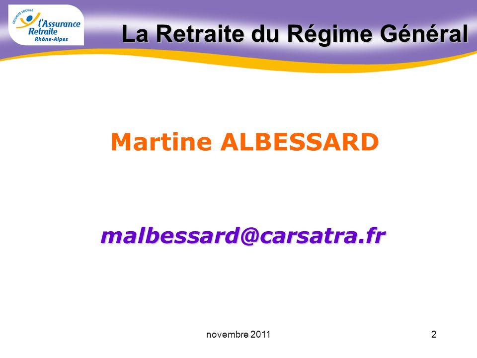1novembre 2011 15.11.2011. La Retraite du Régime Général Centre Européen de Recherche Nucléaire Caisse dassurance retraite et de la santé au travail