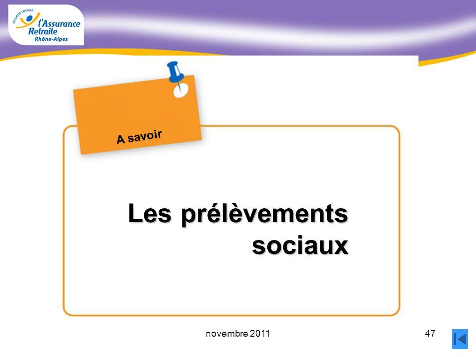 46novembre 2011 Le cumul emploi retraite Toute activité, relevant dun régime de non-salariés ou dun régime de la fonction publique ou exercée à létran