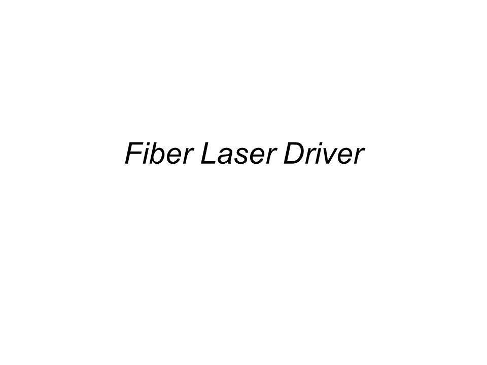 Fiber Laser Driver