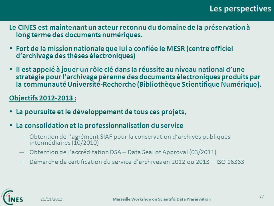 Le CINES est maintenant un acteur reconnu du domaine de la préservation à long terme des documents numériques. Fort de la mission nationale que lui a