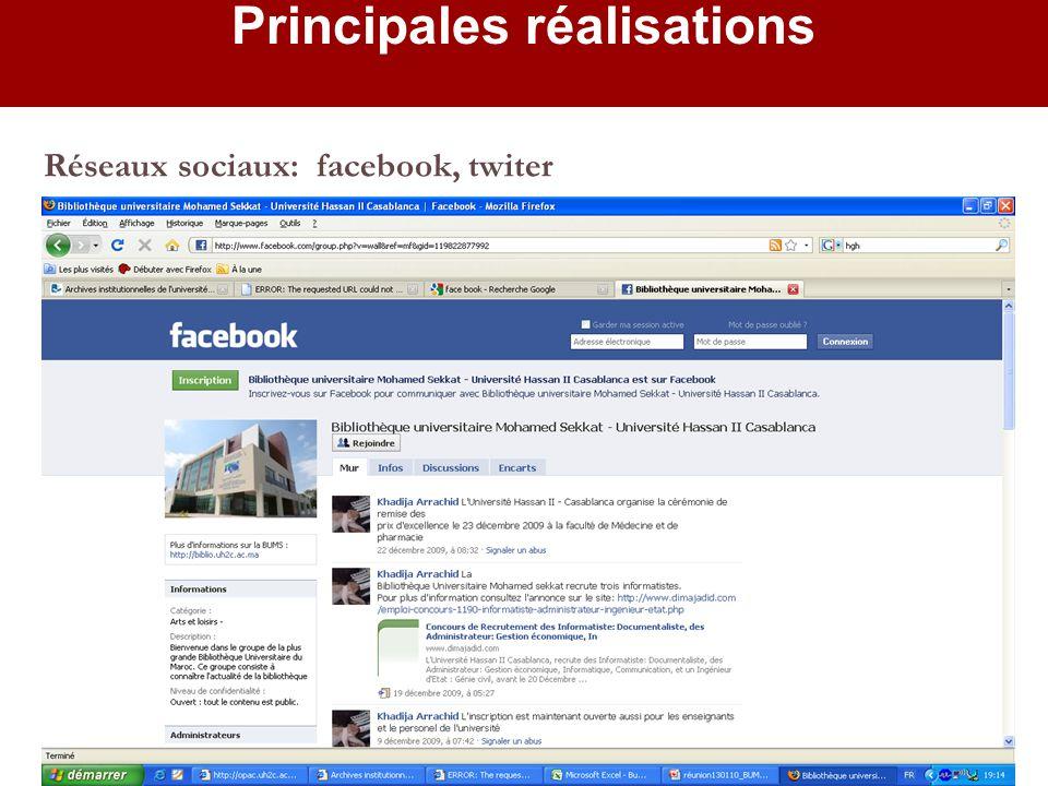 Réseaux sociaux: facebook, twiter Principales réalisations