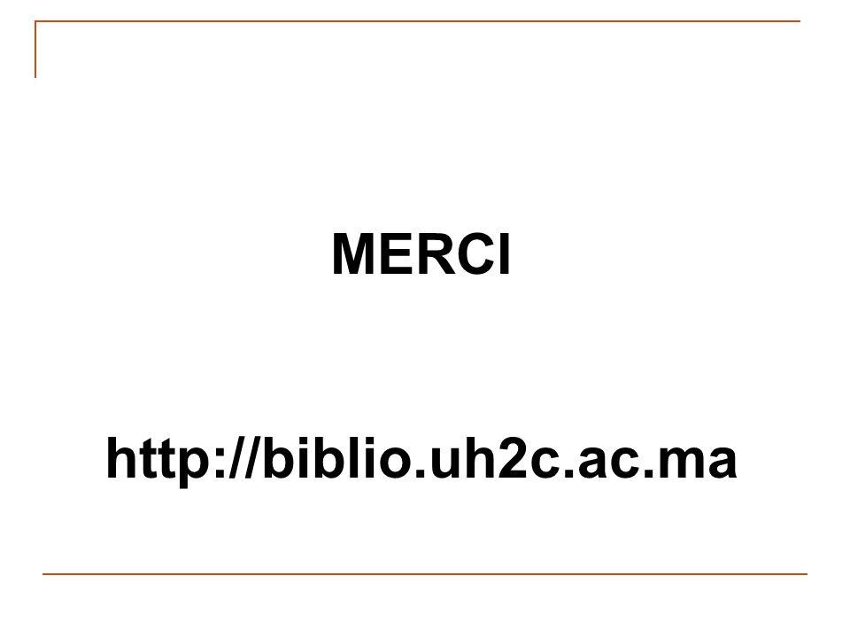 MERCI http://biblio.uh2c.ac.ma