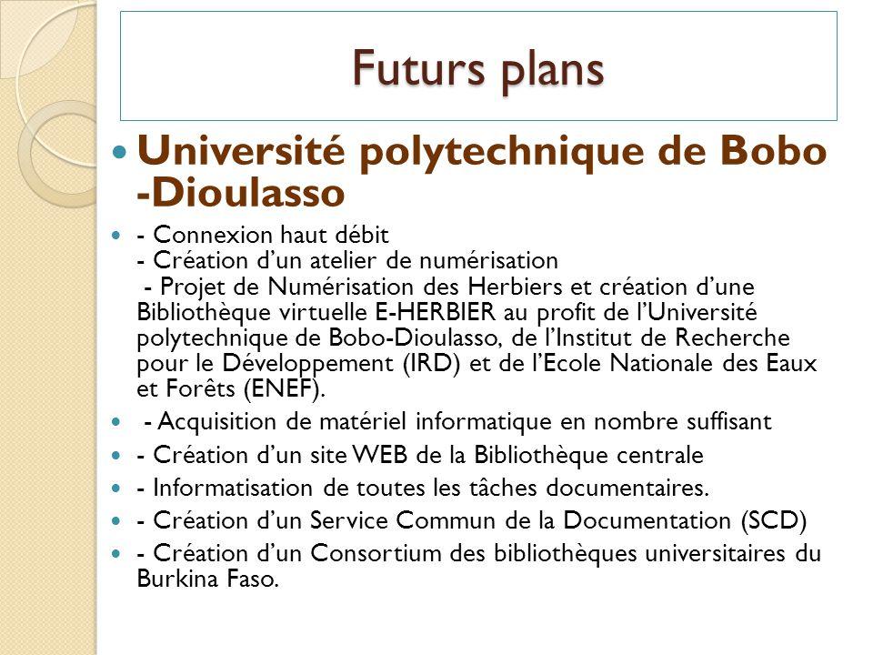 Université polytechnique de Bobo -Dioulasso - Connexion haut débit - Création dun atelier de numérisation - Projet de Numérisation des Herbiers et cré