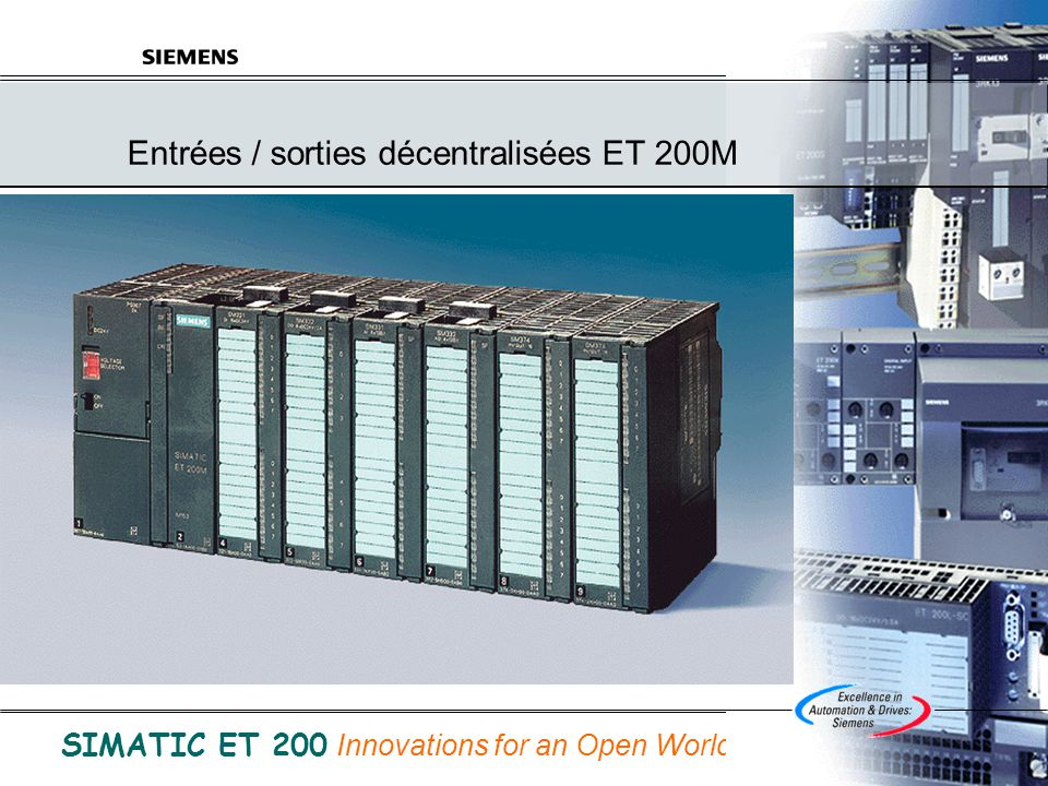 © Siemens SAS France A&D 31/05/2014 B.Bouard Folio 12 de ET200.ppt SIMATIC ET 200 Innovations for an Open World SIMATIC Smart-Connect Modules libremen