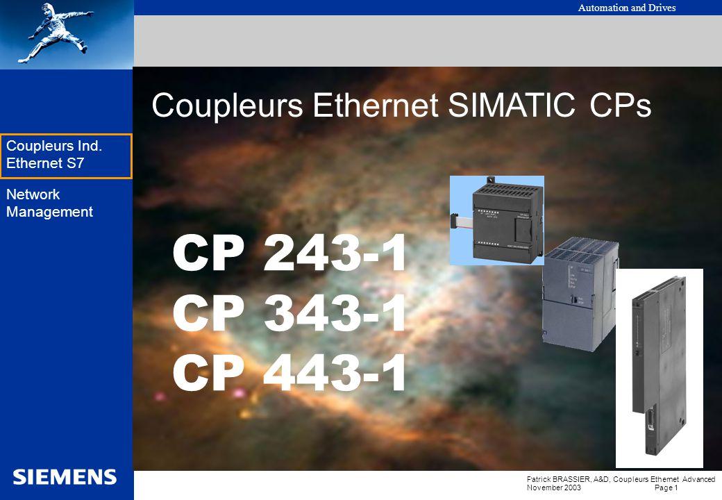 Automation and Drives Patrick BRASSIER, A&D, Coupleurs Ethernet Advanced November 2003 Page 1 EK Coupleurs Ind.