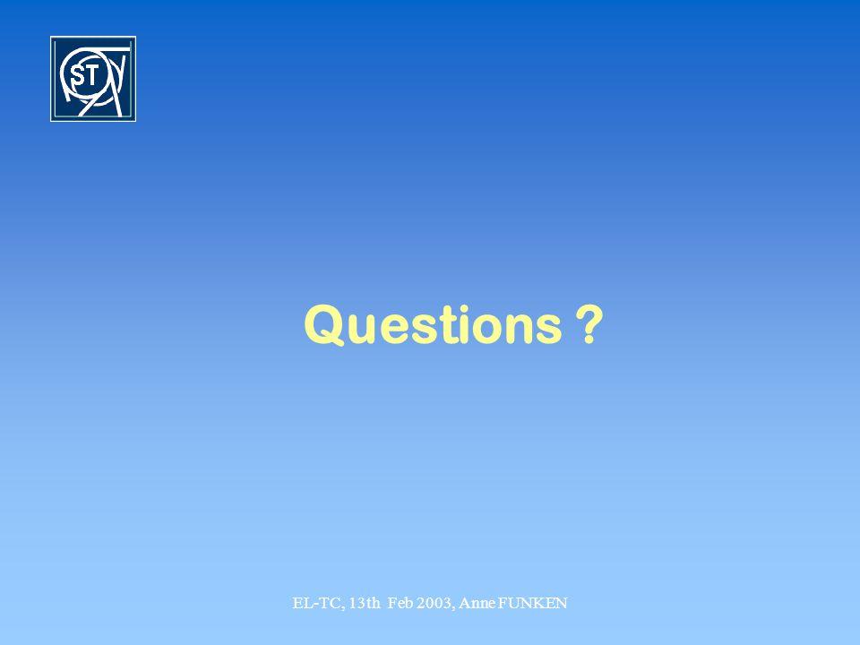 EL-TC, 13th Feb 2003, Anne FUNKEN Questions ?
