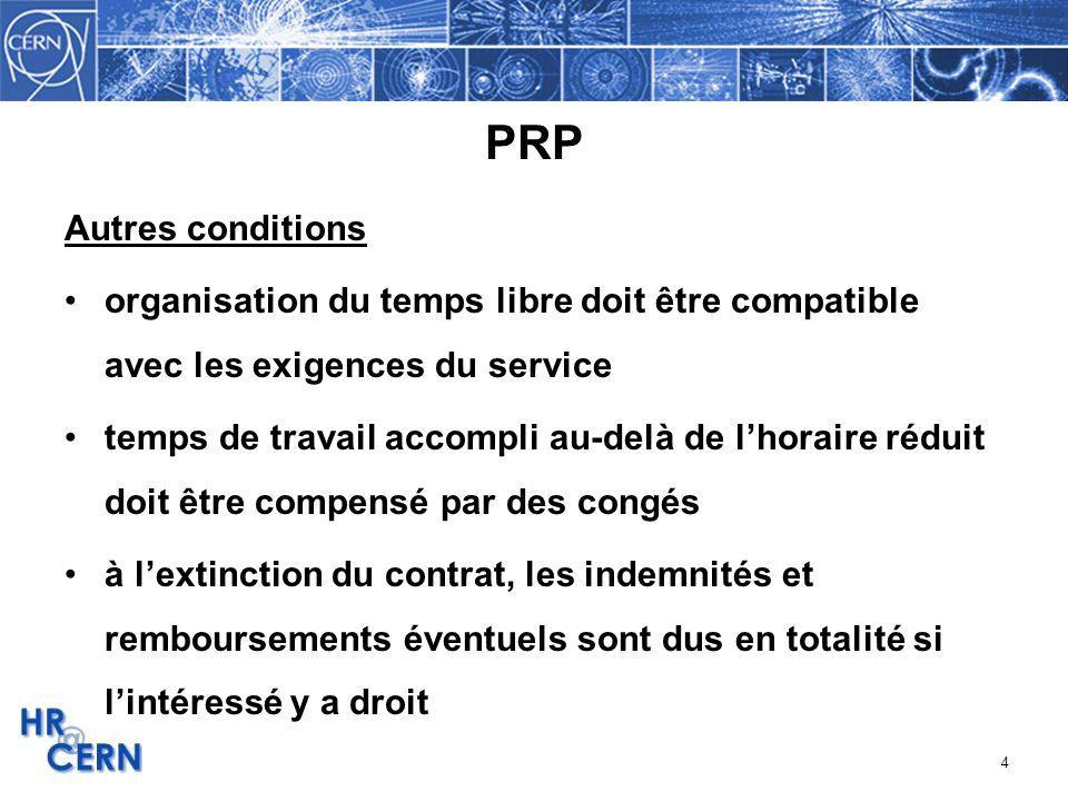 4 PRP Autres conditions organisation du temps libre doit être compatible avec les exigences du service temps de travail accompli au-delà de lhoraire r