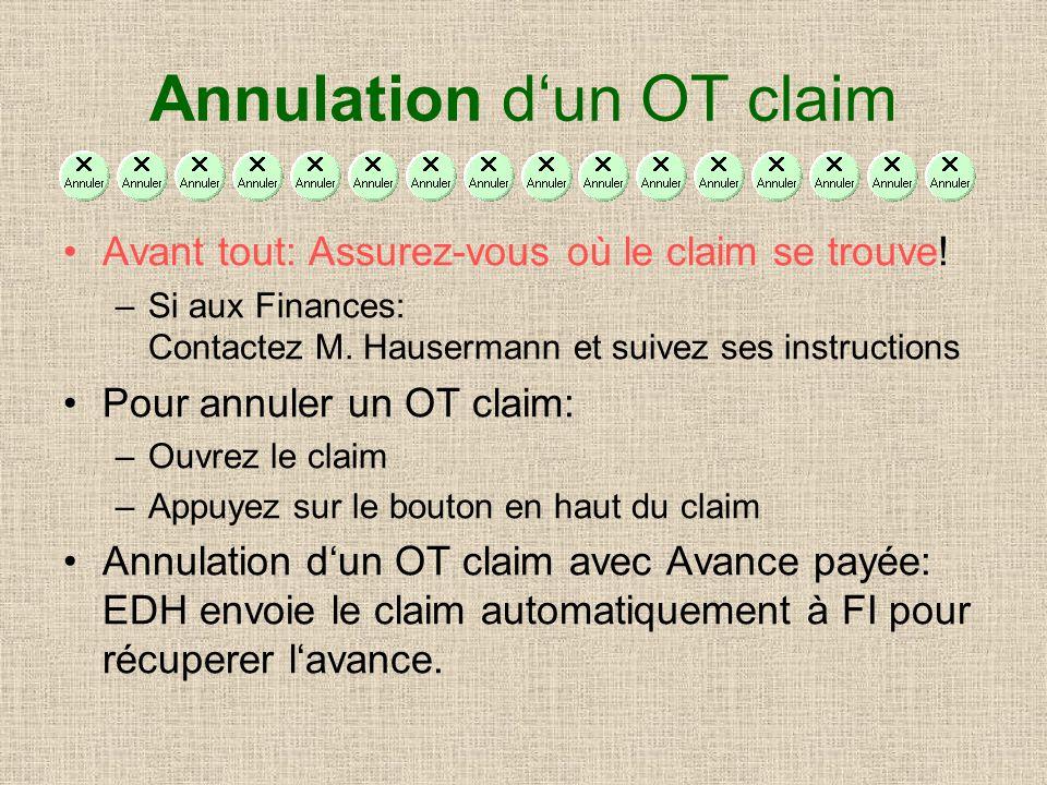 Annulation dun OT claim Avant tout: Assurez-vous où le claim se trouve.