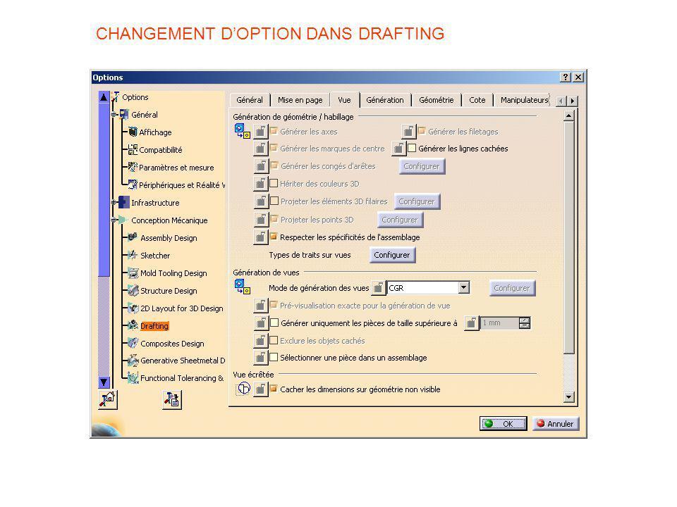 CHANGEMENT DOPTION DANS DRAFTING