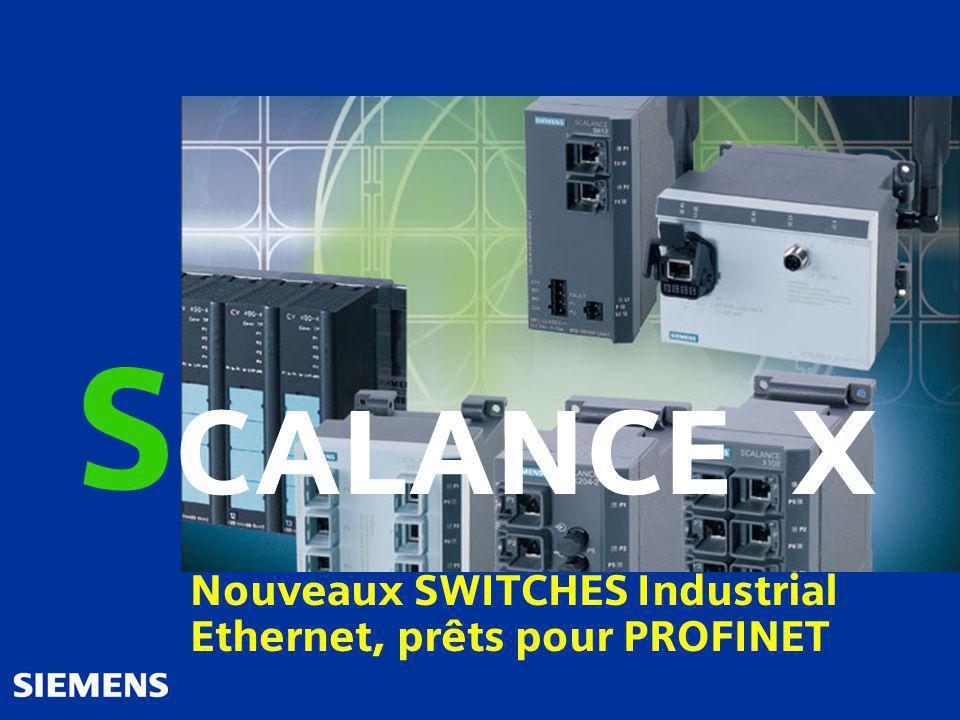 Automation and Drives SIMATIC NET SCALANCE X - 100 X - 200 X - 400 Patrick Brassier A&D 09.01.2004 Page 1 SIMATIC NET Industrial Wireless LAN S CALANCE X Nouveaux SWITCHES Industrial Ethernet, prêts pour PROFINET