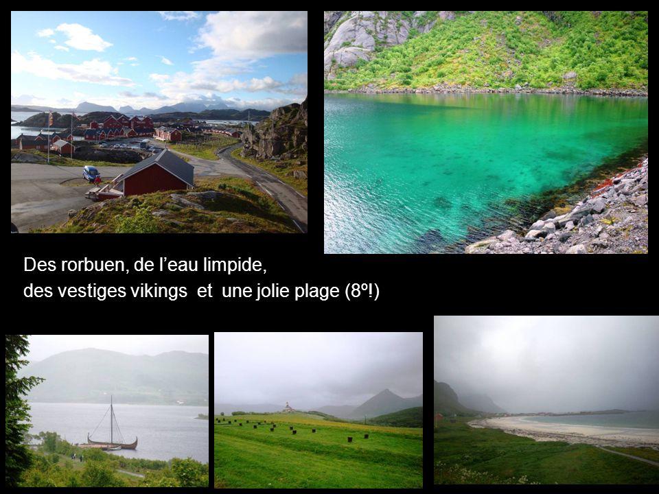 Des rorbuen, de leau limpide, des vestiges vikings et une jolie plage (8º!)