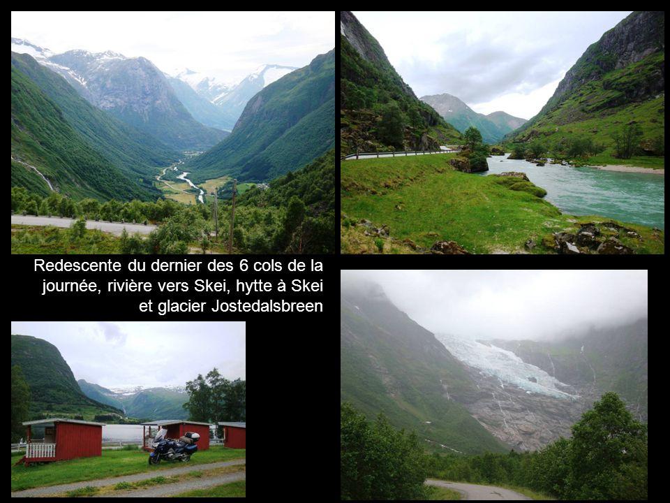 Redescente du dernier des 6 cols de la journée, rivière vers Skei, hytte à Skei et glacier Jostedalsbreen