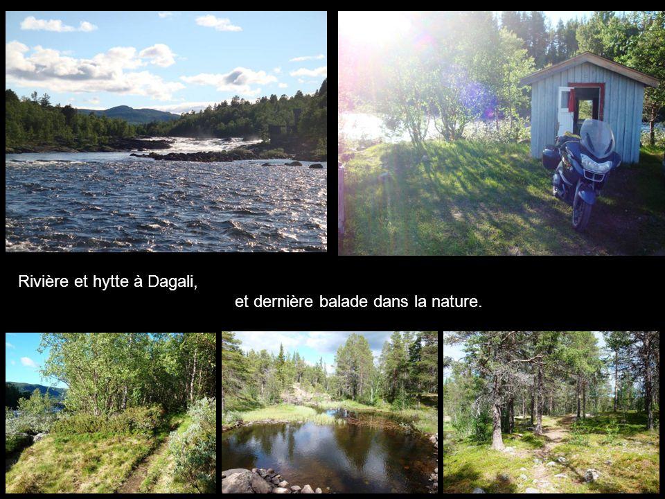Rivière et hytte à Dagali, et dernière balade dans la nature.