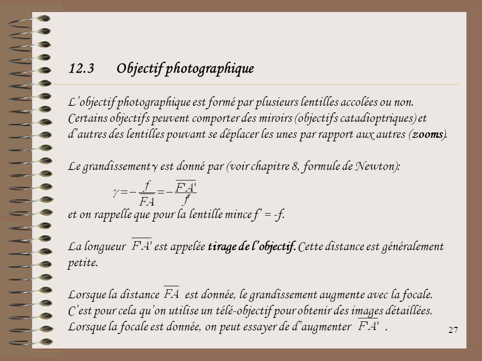 26 La sensibilité dun film photographique dépend de la taille des grains de sels dargent présents dans le film: Gros grains (~30 m)grande sensibilité