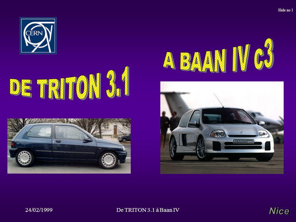 24/02/1999De TRITON 3.1 à Baan IV Slide no 1