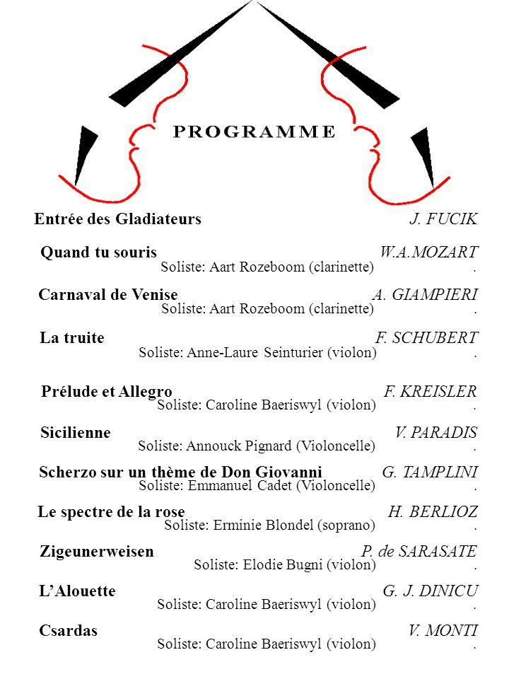 Entrée des Gladiateurs J.FUCIK Quand tu souris W.A.MOZART Soliste: Aart Rozeboom (clarinette).