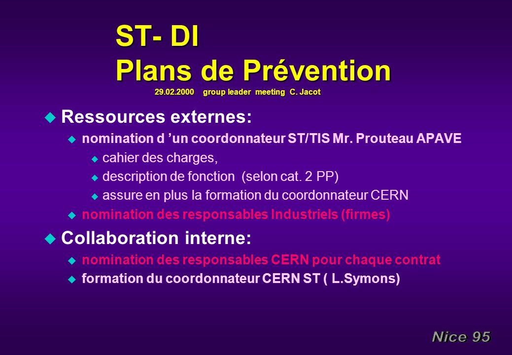 ST- DI Plans de Prévention 29.02.2000 group leader meeting C. Jacot ST- DI Plans de Prévention 29.02.2000 group leader meeting C. Jacot u Ressources e