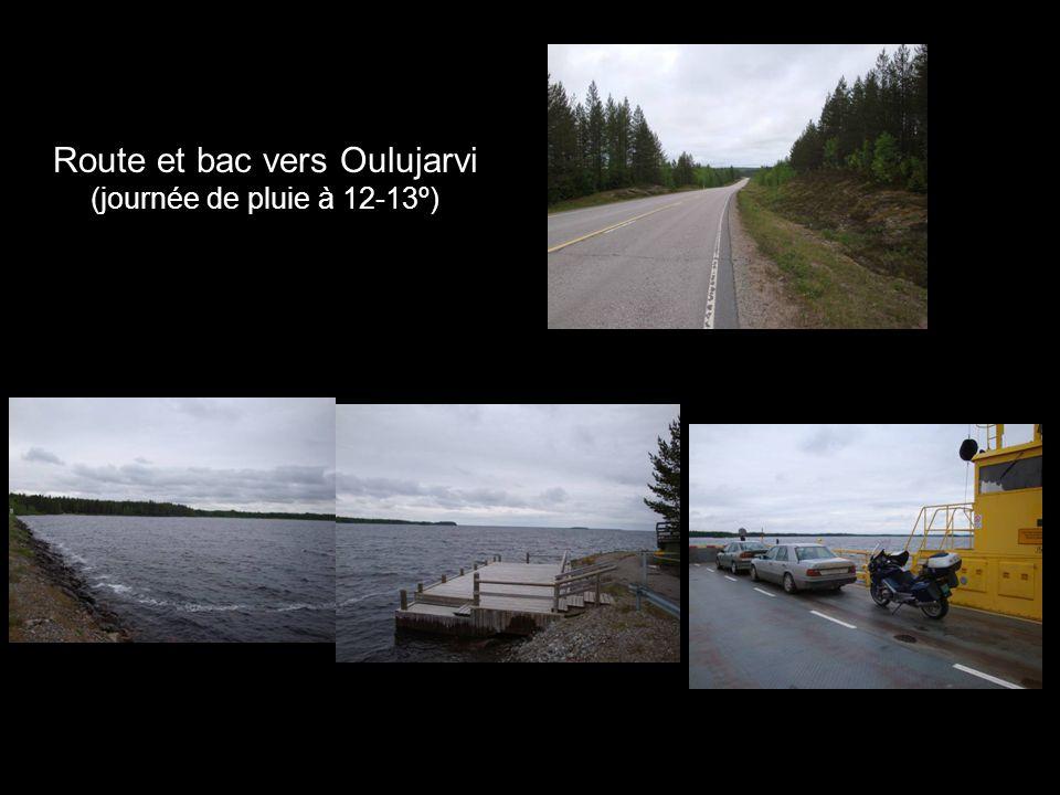 Route et bac vers Oulujarvi (journée de pluie à 12-13º)
