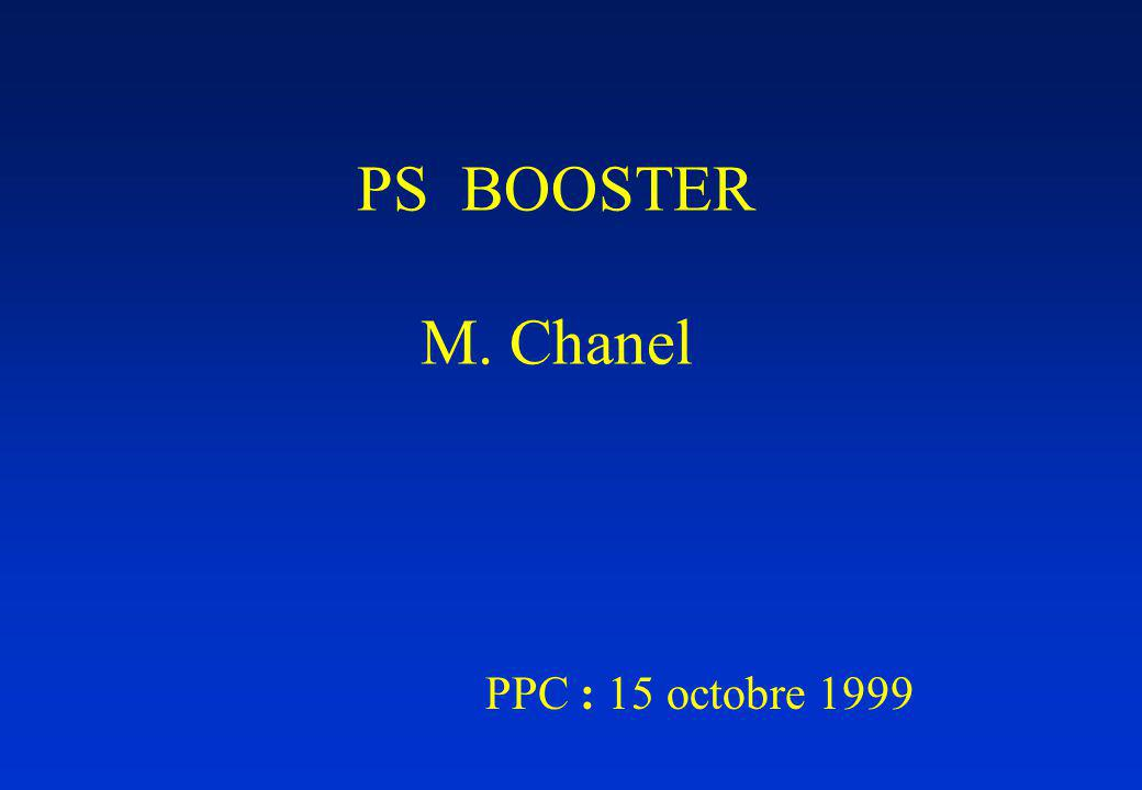 PS BOOSTER M. Chanel PPC : 15 octobre 1999