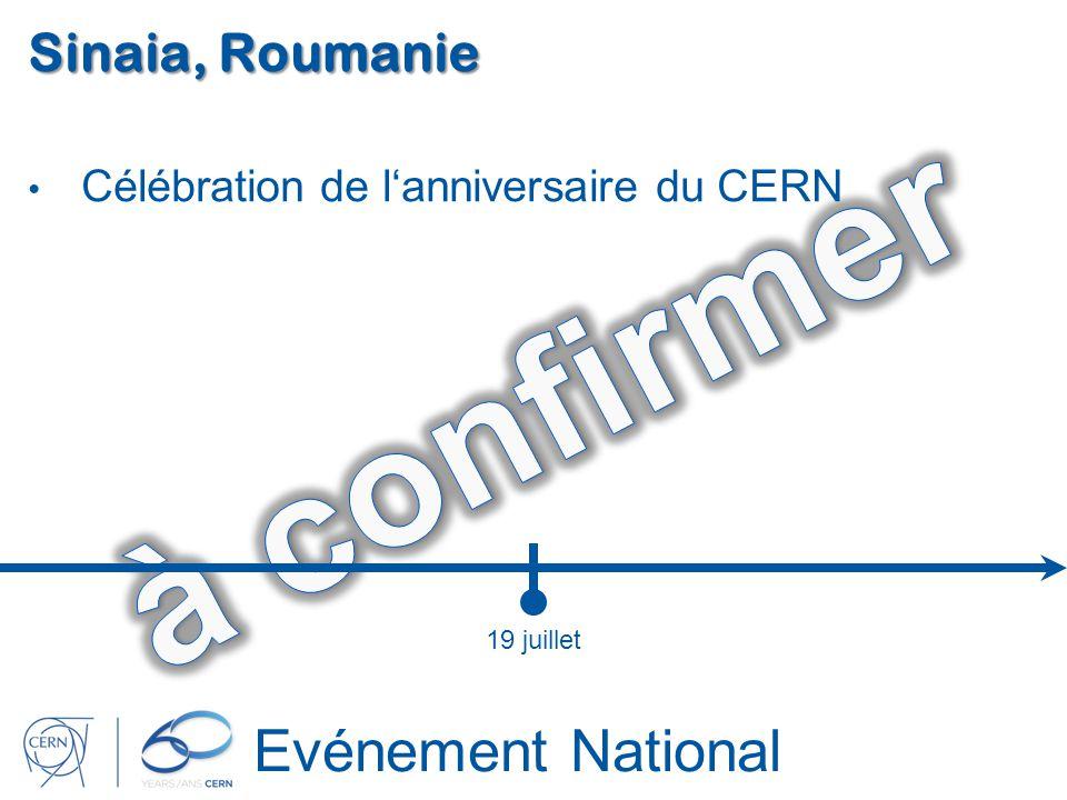 Evénement National Sinaia, Roumanie Célébration de lanniversaire du CERN 19 juillet
