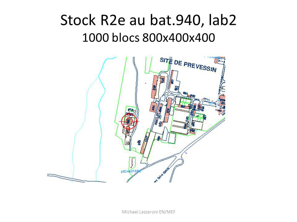 Stock R2e au bat.940, lab2 1000 blocs 800x400x400 Michael Lazzaroni EN/MEF