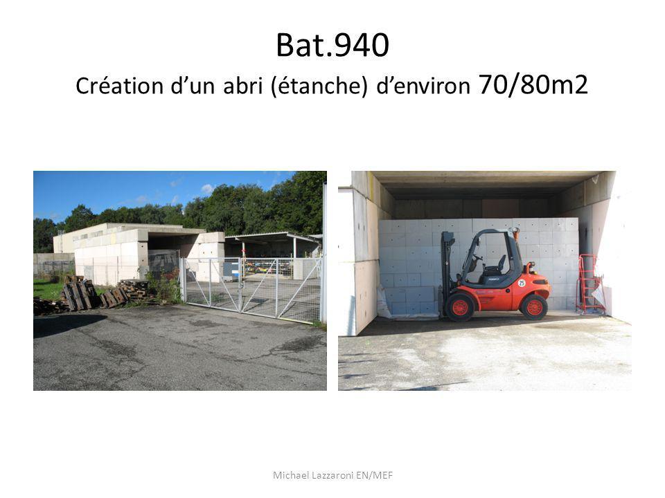 Bat.940 Création dun abri (étanche) denviron 70/80m2 Michael Lazzaroni EN/MEF