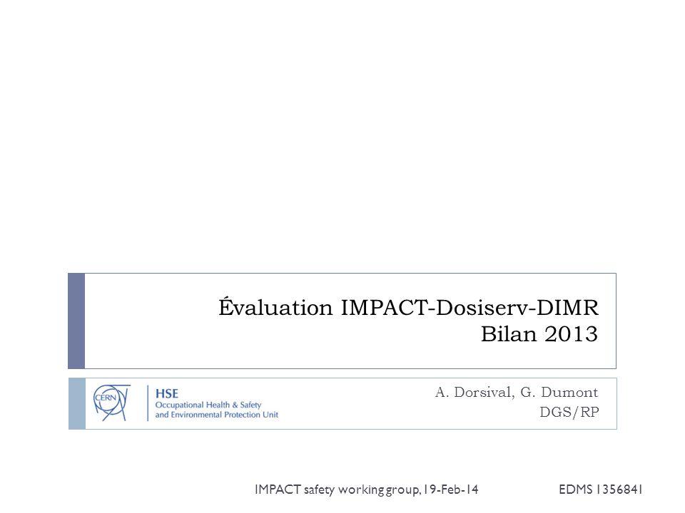 Évaluation IMPACT-Dosiserv-DIMR Bilan 2013 A.Dorsival, G.