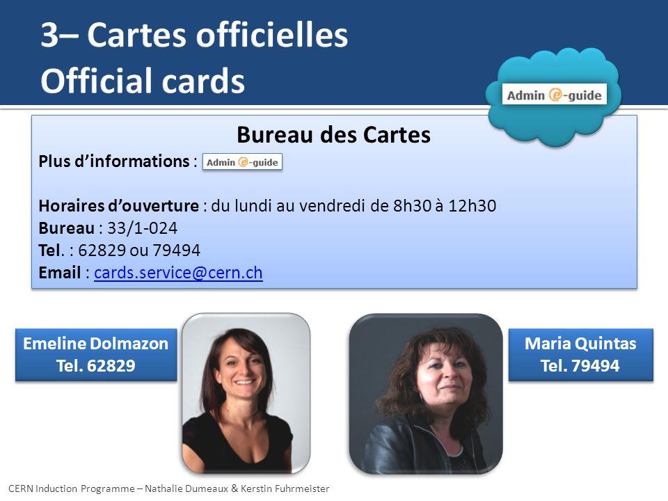 Emeline Dolmazon Tel. 62829 Emeline Dolmazon Tel. 62829 Maria Quintas Tel. 79494 Maria Quintas Tel. 79494 Bureau des Cartes Plus dinformations : Horai