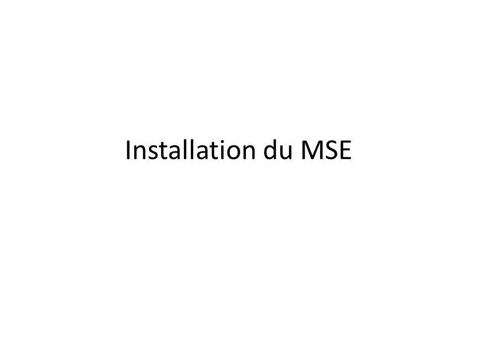 Installation du MSE