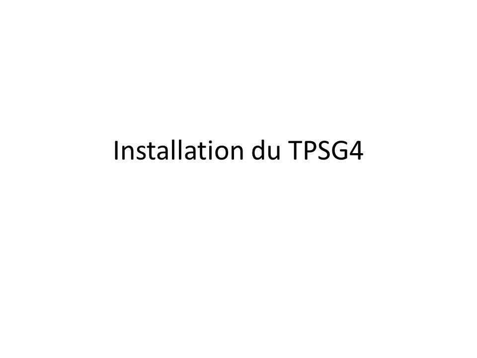 Installation du TPSG4