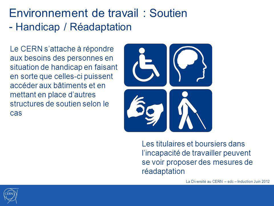 Le CERN sattache à répondre aux besoins des personnes en situation de handicap en faisant en sorte que celles-ci puissent accéder aux bâtiments et en