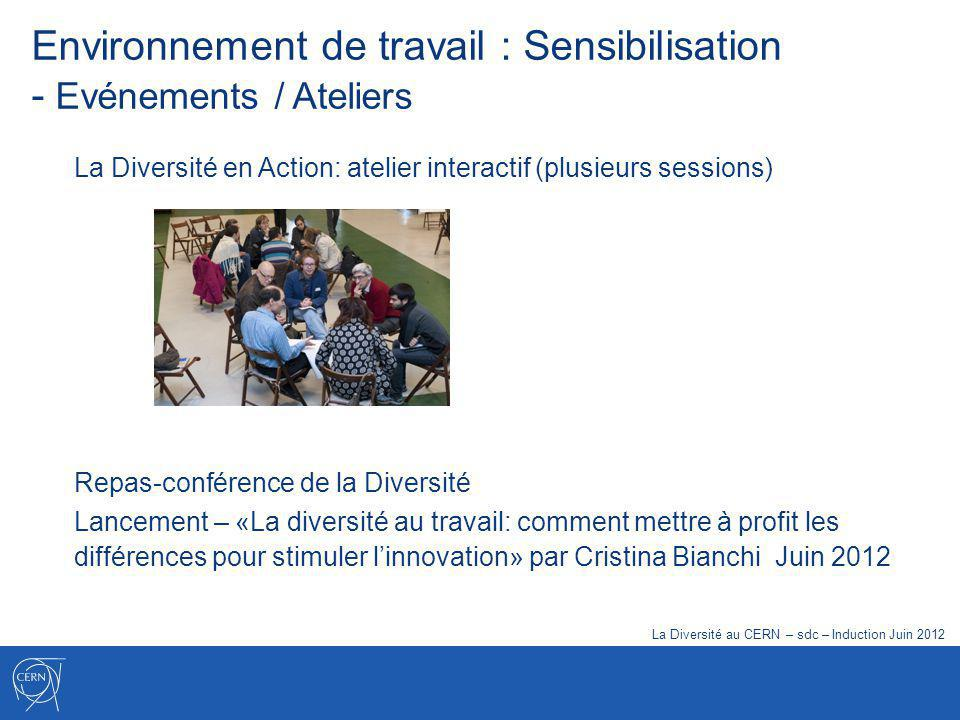 Environnement de travail : Sensibilisation - Evénements / Ateliers Repas-conférence de la Diversité Lancement – «La diversité au travail: comment mett