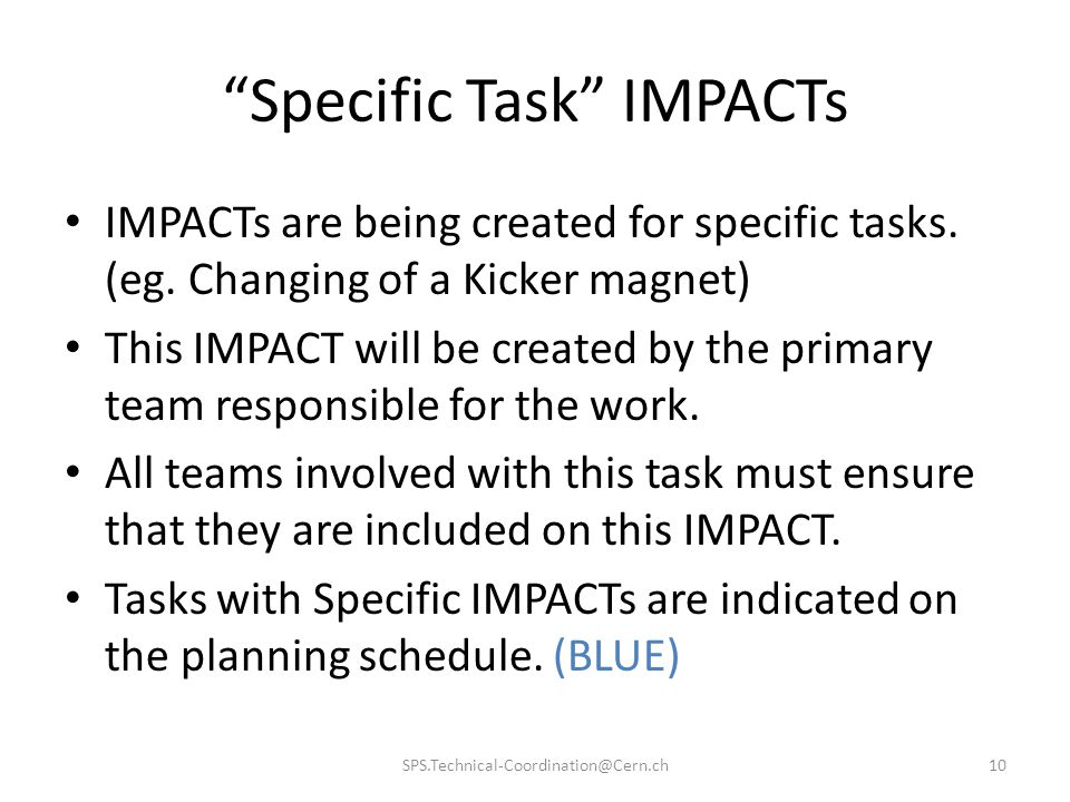 Specific Task IMPACTs IMPACTs are being created for specific tasks.