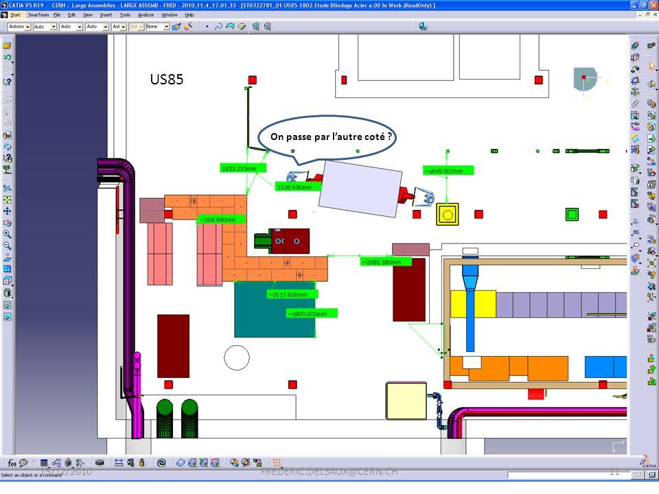 15/12/201011FREDERIC.DELSAUX@CERN.CH US85 On passe par lautre coté