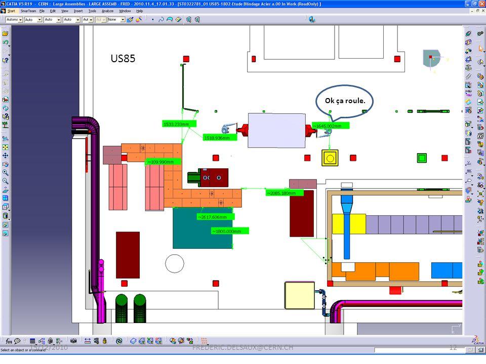 15/12/201012FREDERIC.DELSAUX@CERN.CH US85 Ok ça roule.