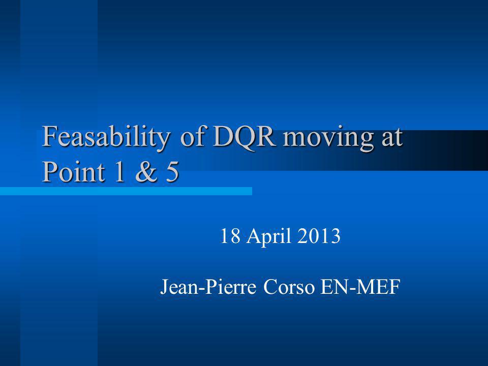 Outline RR17 RR57 Conclusions Jean-Pierre Corso EN-MEF-INT / 18.04.2013
