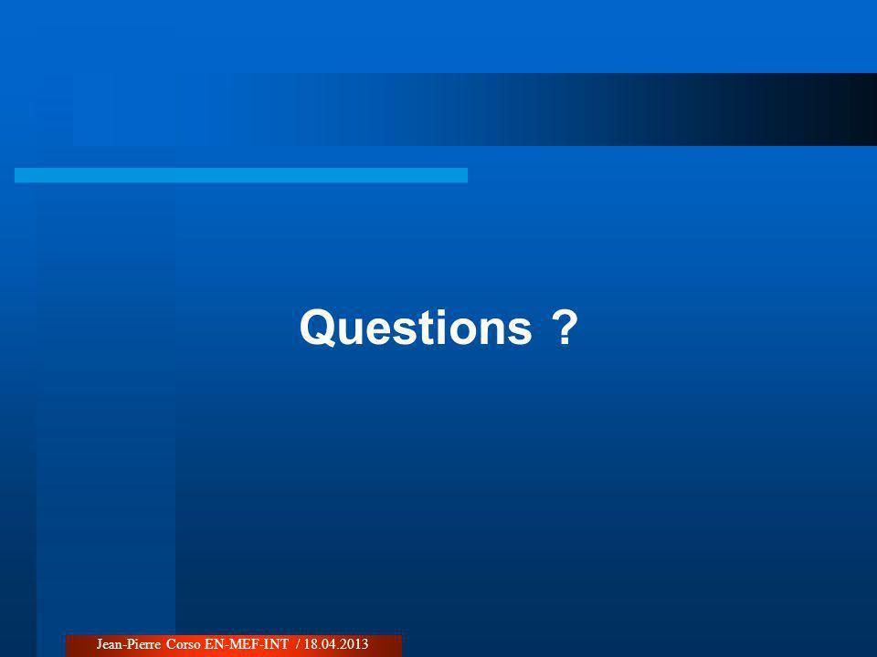 Questions Jean-Pierre Corso EN-MEF-INT / 18.04.2013