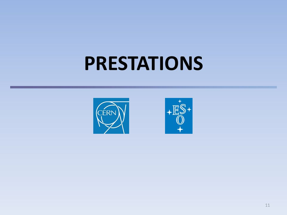 11 PRESTATIONS