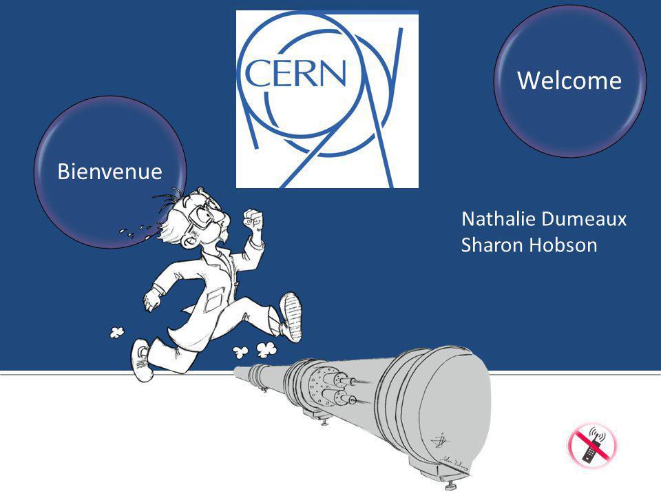 Une information adaptée à votre situation personnelle Un lieu de conseil et/ou de soutien Entretiens confidentiels CERN Induction Programme – Nathalie Dumeaux & Sharon Hobson