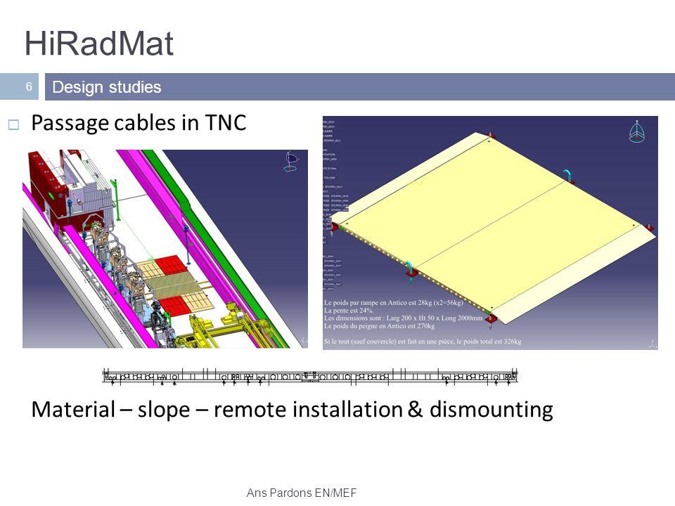 HiRadMat 7 Remote dismounting base tables Chariot for test tables Design studies Ans Pardons EN/MEF