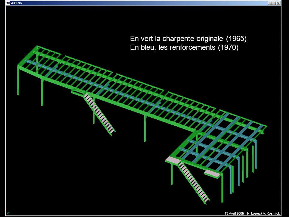 En vert la charpente originale (1965) En bleu, les renforcements (1970) 13 Avril 2005 – N. Lopez / A. Kosmicki