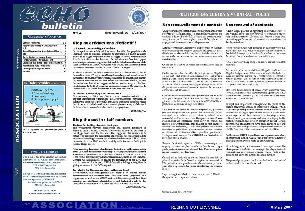8 Mars 2007 REUNION DU PERSONNEL 4 Quelles implications? Constat: Livre Blanc DG ( sans nouvelle activité ) Constat: Livre Blanc DG ( sans nouvelle ac