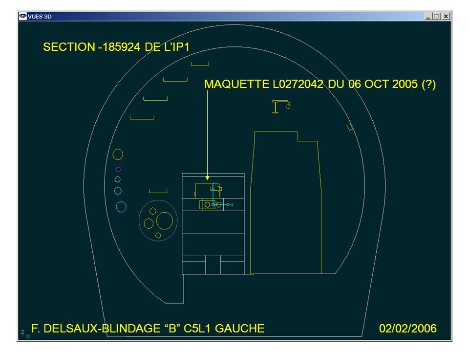 F. DELSAUX-BLINDAGE B C5L1 GAUCHE02/02/2006 SECTION -185924 DE LIP1 MAQUETTE L0272042 DU 06 OCT 2005 (?)