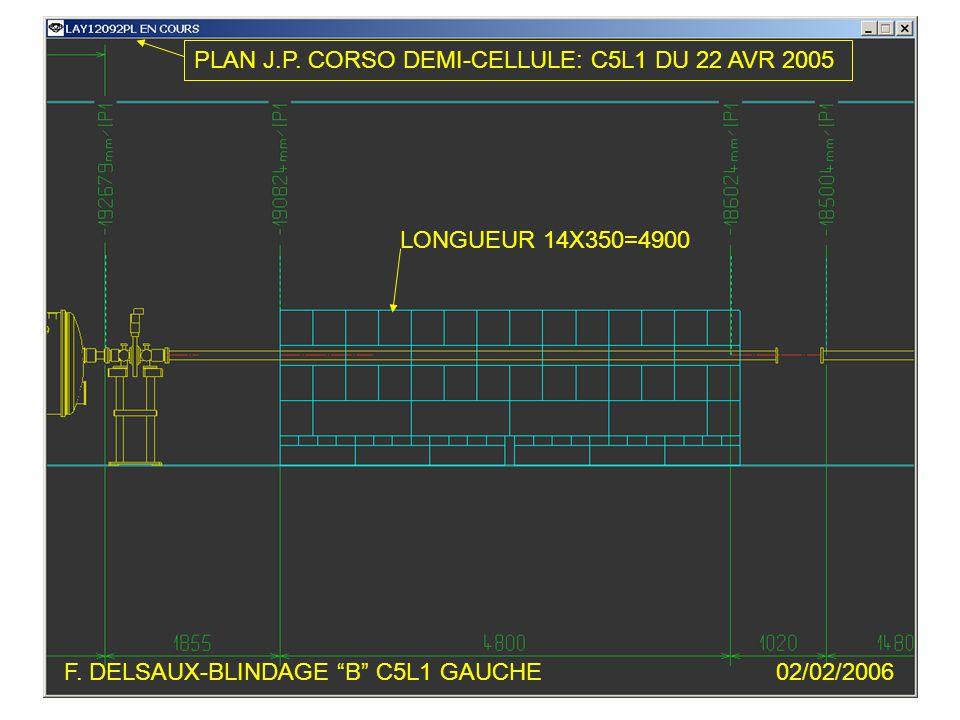 F.DELSAUX-BLINDAGE B C5L1 GAUCHE02/02/2006 LONGUEUR 14X350=4900 PLAN J.P.